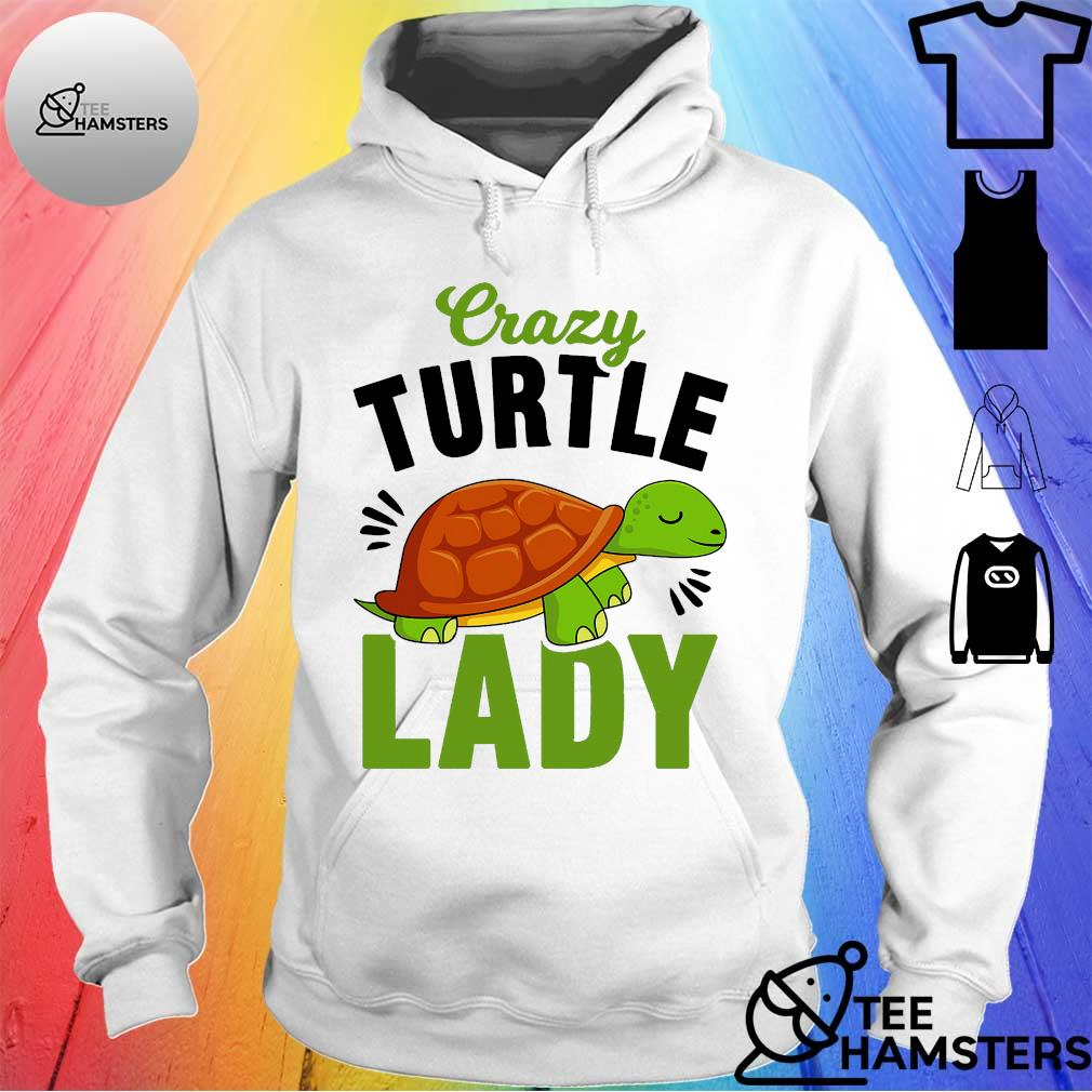 Crazy turtle lady s hoodie