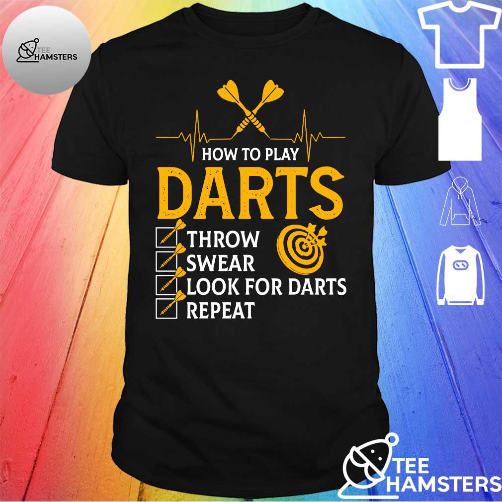 How to play darts throw swear look for darts repeat shirt