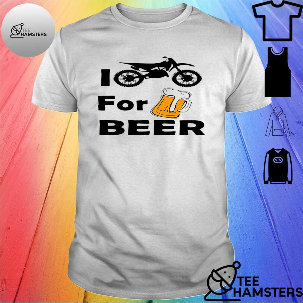 I bike for beer shirt