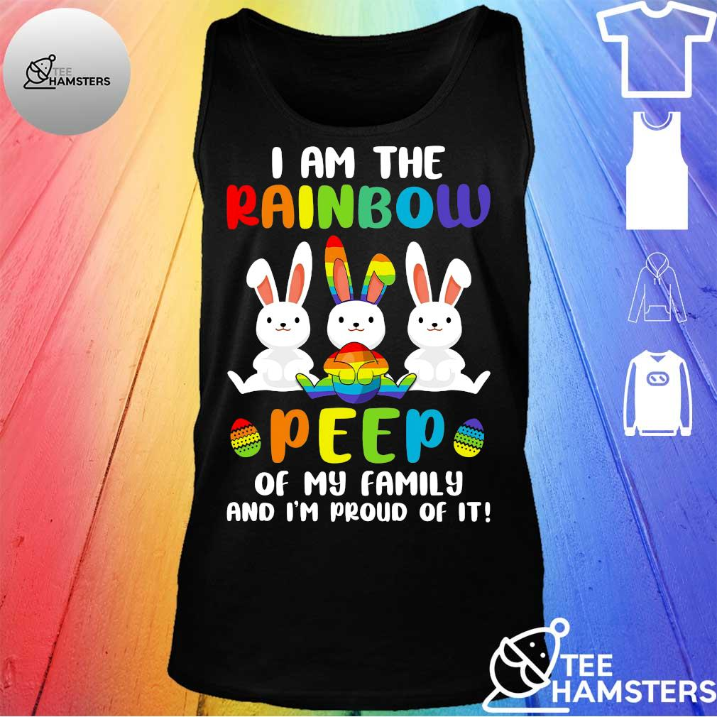 Rabbis I am the rainbow peep of my family and i'm proud of it tank top