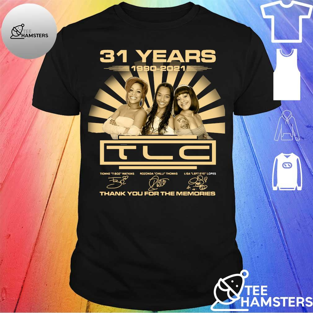 31 Years 1990 2021 TLC thank you for the memories shirt
