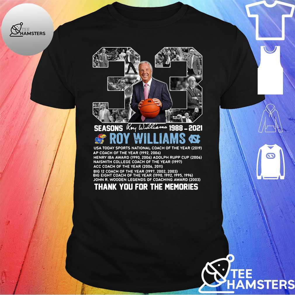 33 Seasons 1988 2021 Roy Williams thank you for the memories shirt