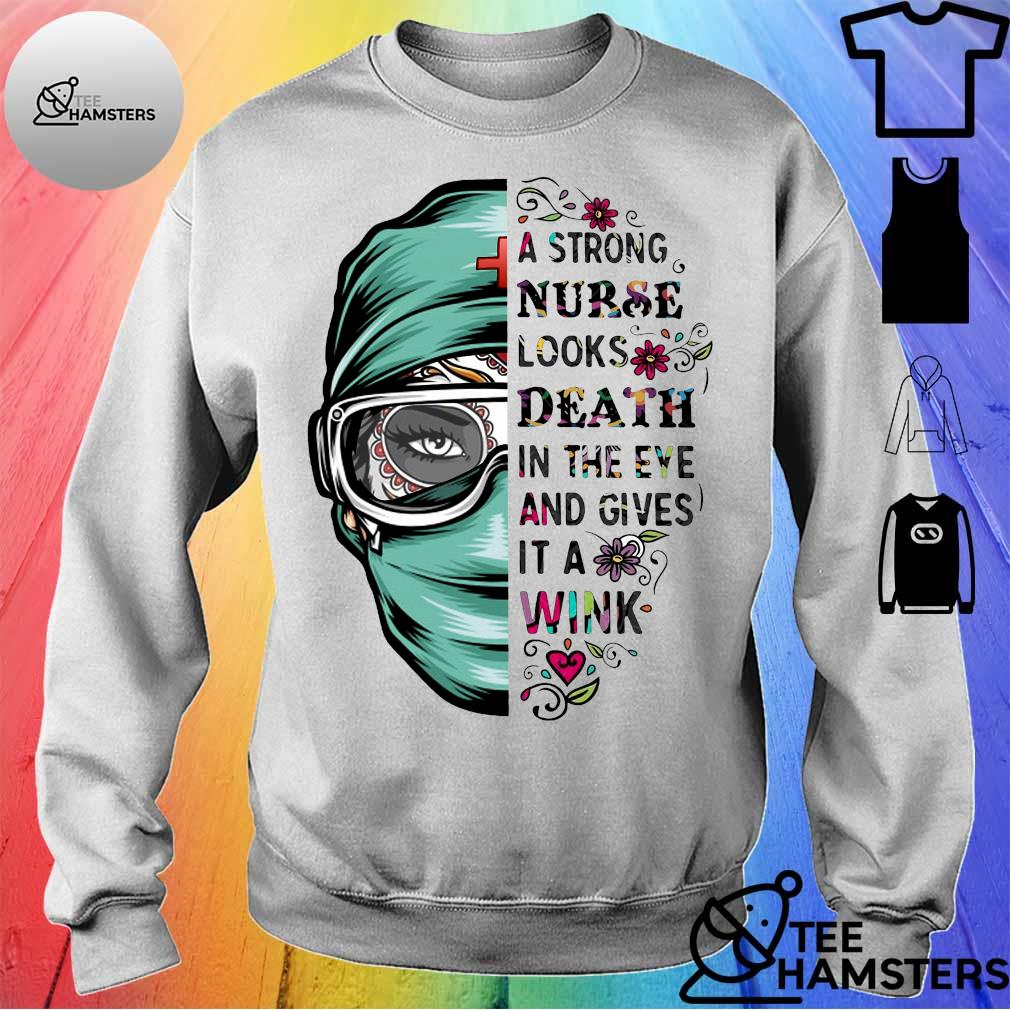A strong nurse looks death in the eye and gives it a wink sweater