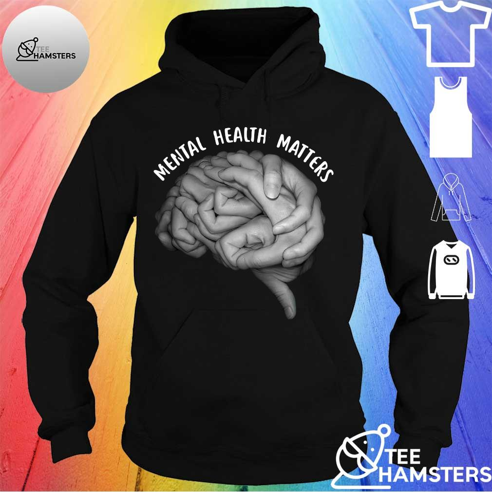 A Team is Many Hands Mental Health Matters hoodie