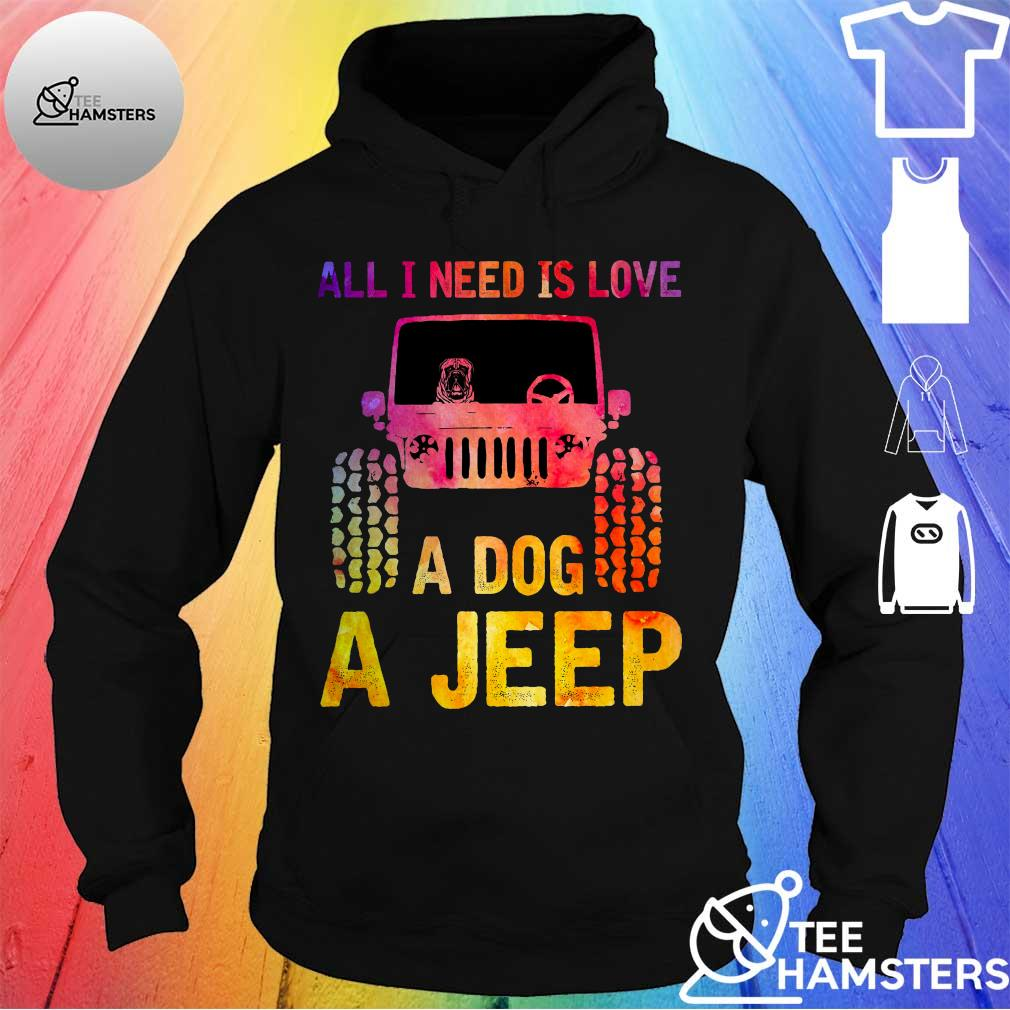 All i need is love a dog a jeep hoodie