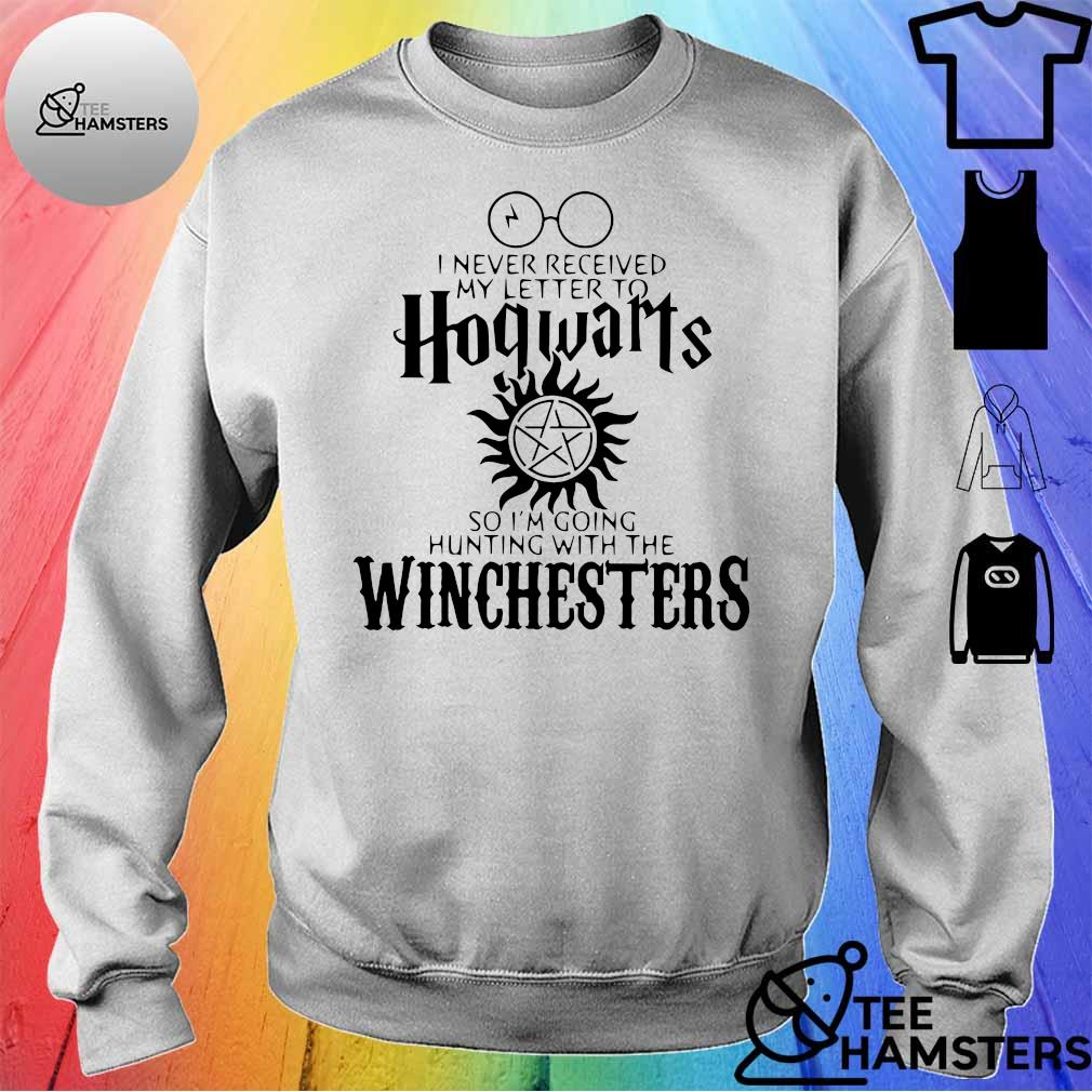 I Never Received My Letter To Hogwarts So I'm Going Hunting With The Winchester Shirt sweater