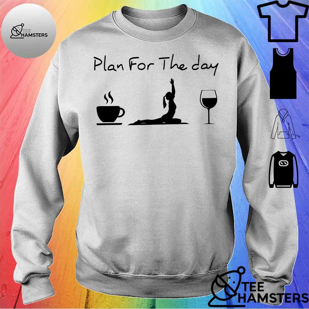 Plan for the day coffee yoga wine sweater
