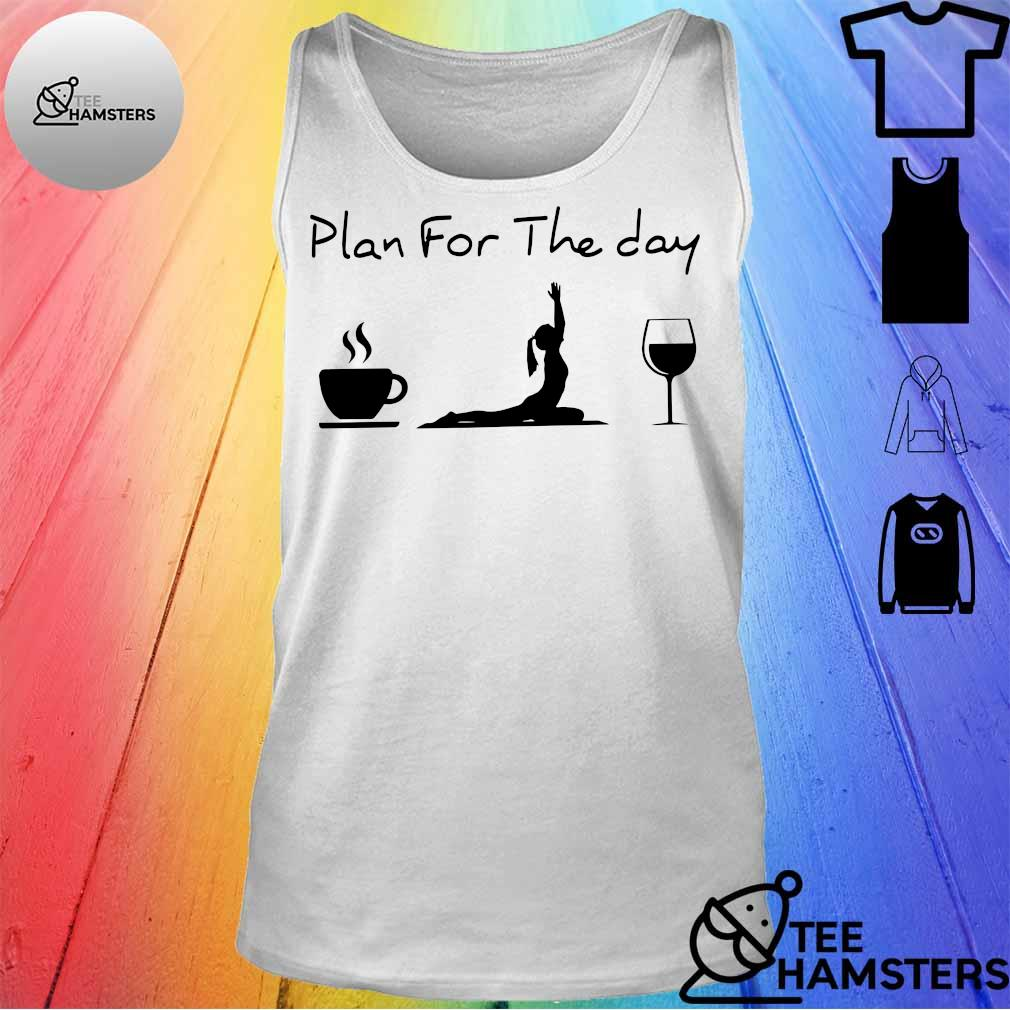 Plan for the day coffee yoga wine tank top