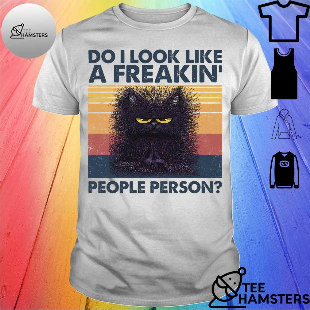Black cat do i look like a freakin' people person vintage shirt