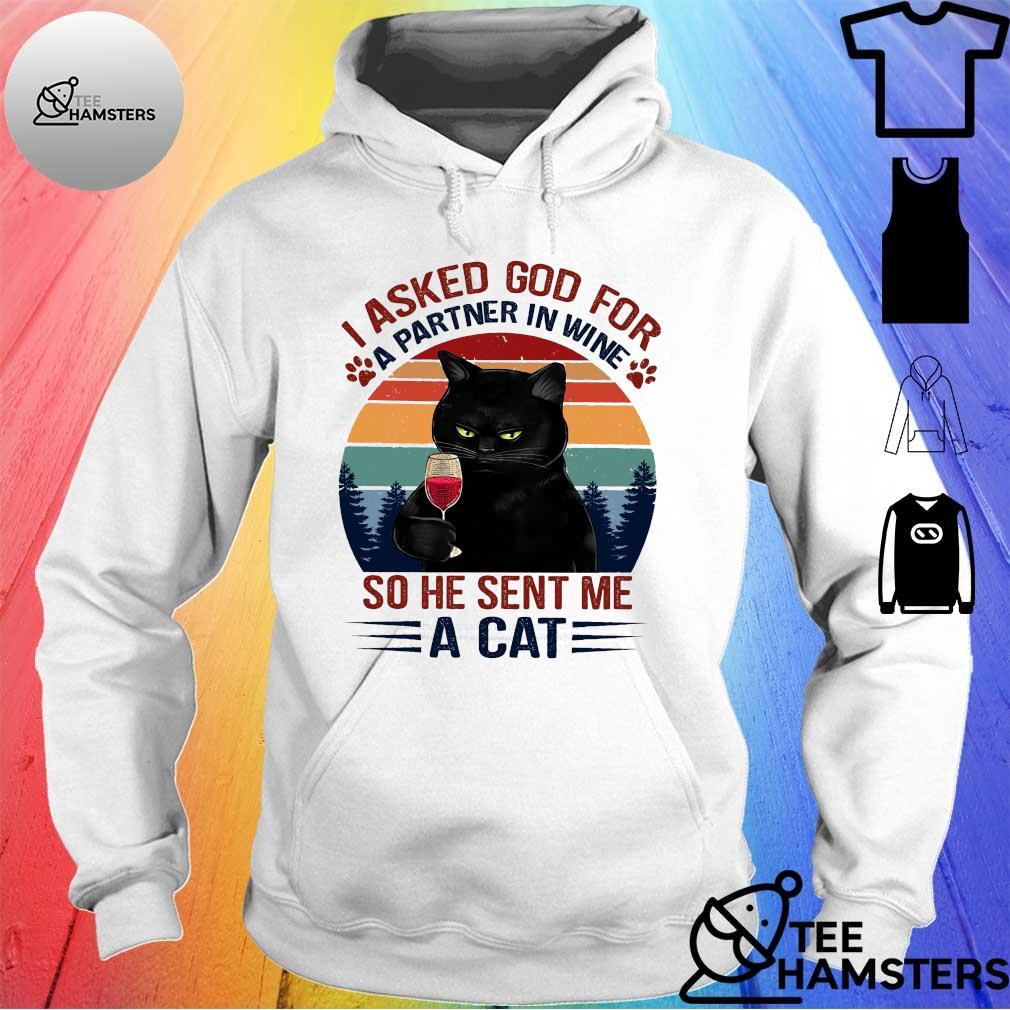 Black cat i asked god for a partner in wine so he sent me a cat vintage hoodie