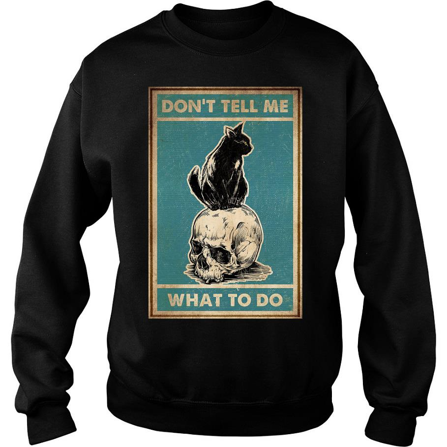 Don't tell me what to do Black Cat s -sweater