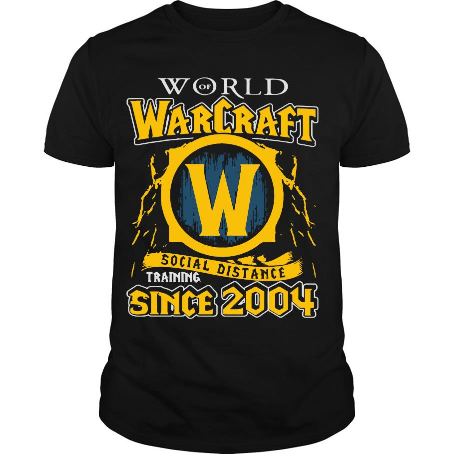 Awesome World Of Warcraft Social Distancing Since 2004 Shirt