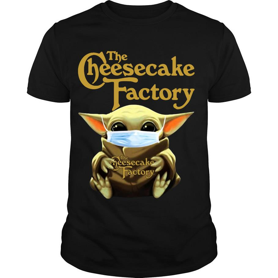 Baby Yoda Mask Hug The Cheesecake Factory shirt