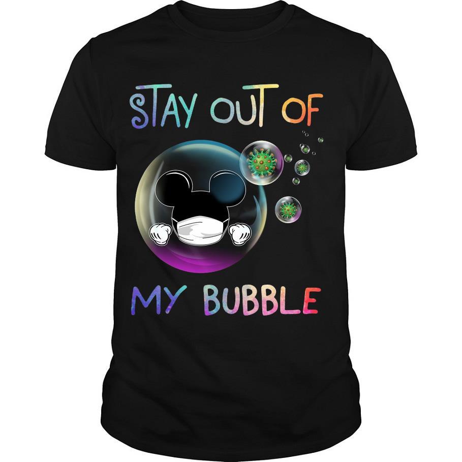 Mickey Mouse Stay Out Of My Bubble Coronavirus shirt