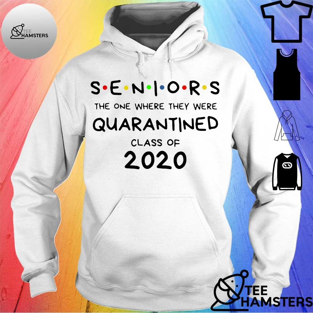 Official Seniors Quarantined Class Of 2020 Shirt hoodie