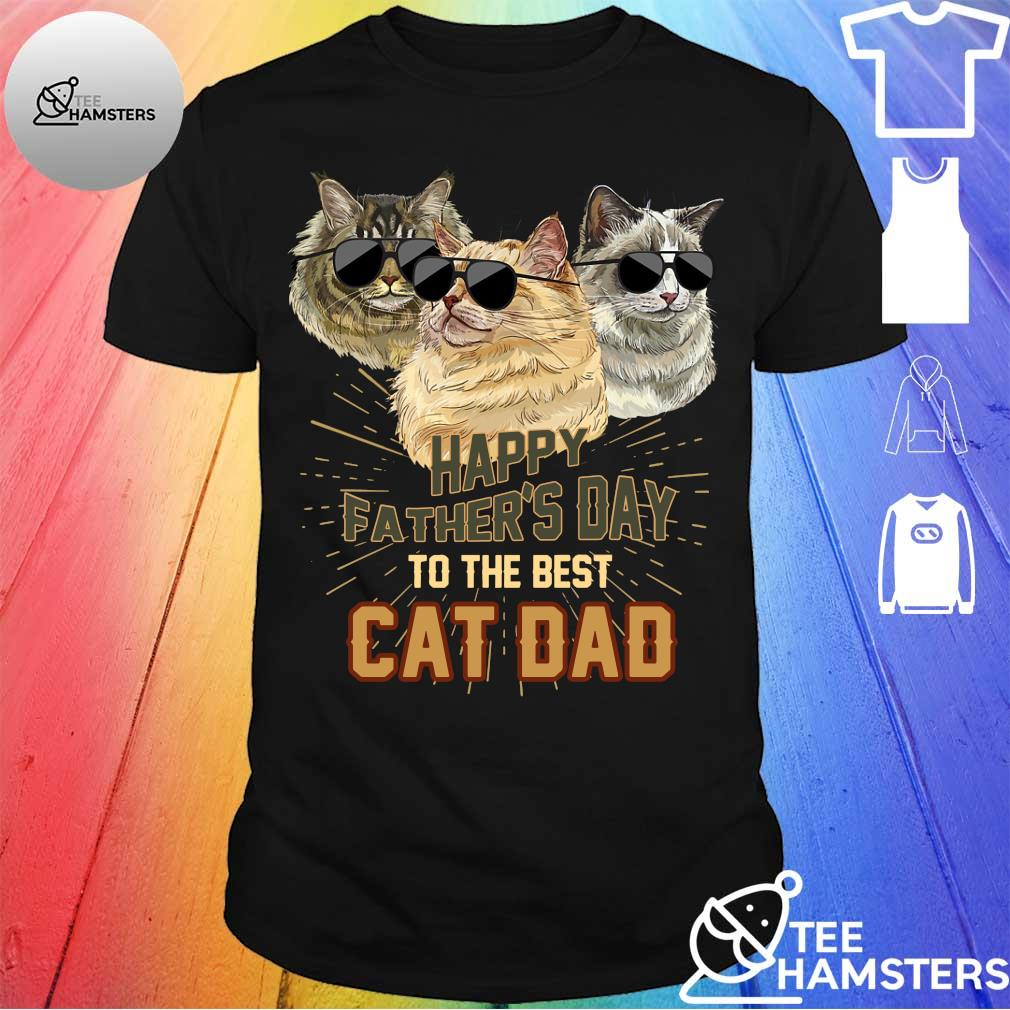 Cats Happy Father's day to the best cat dad shirt