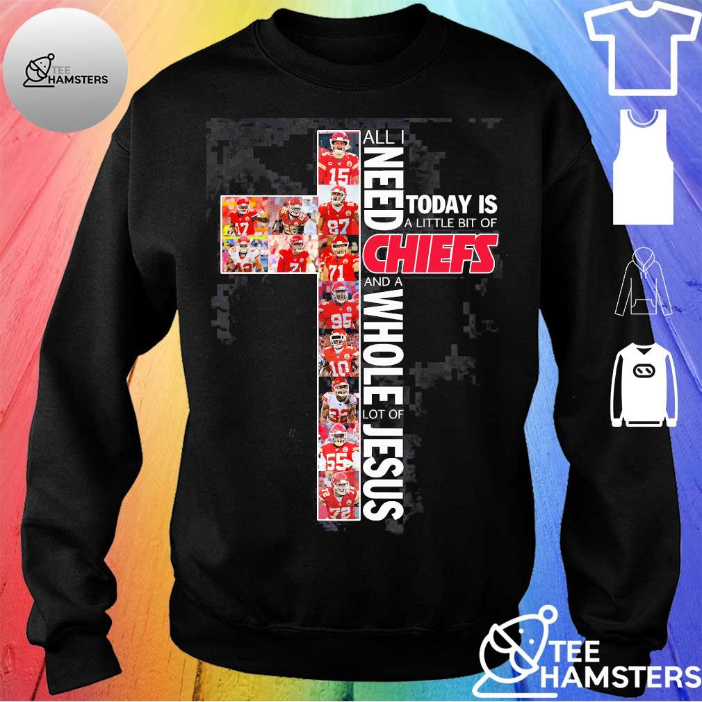 All I need today is a little bit of Chiefs and a whole lot of Jesus Shirt sweater