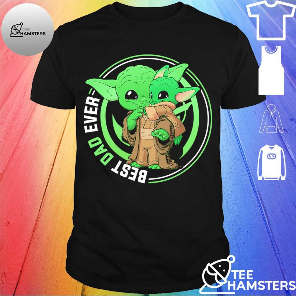 Master Yoda and Baby Yoda best Dad ever shirt