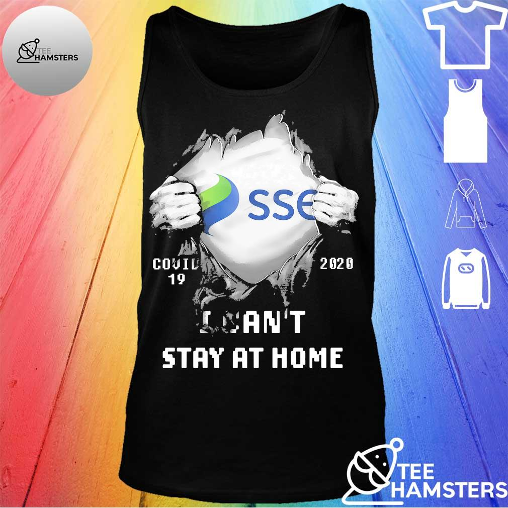 Blood inside me SSE covid 19 2020 I can't stay at home s tank top