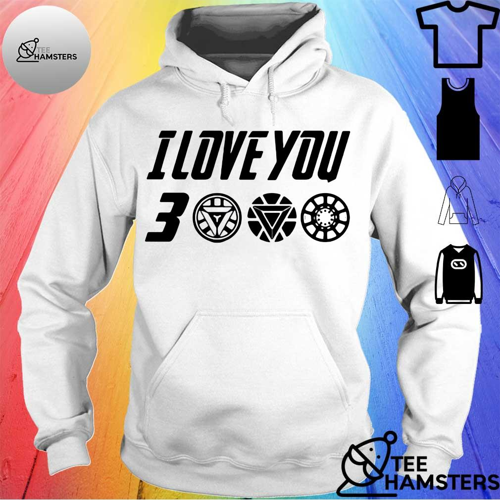 Dad I Love You 3000 Thanks Tony Shirt hoodie