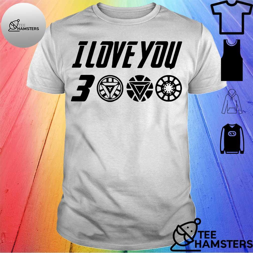Dad I Love You 3000 Thanks Tony Shirt