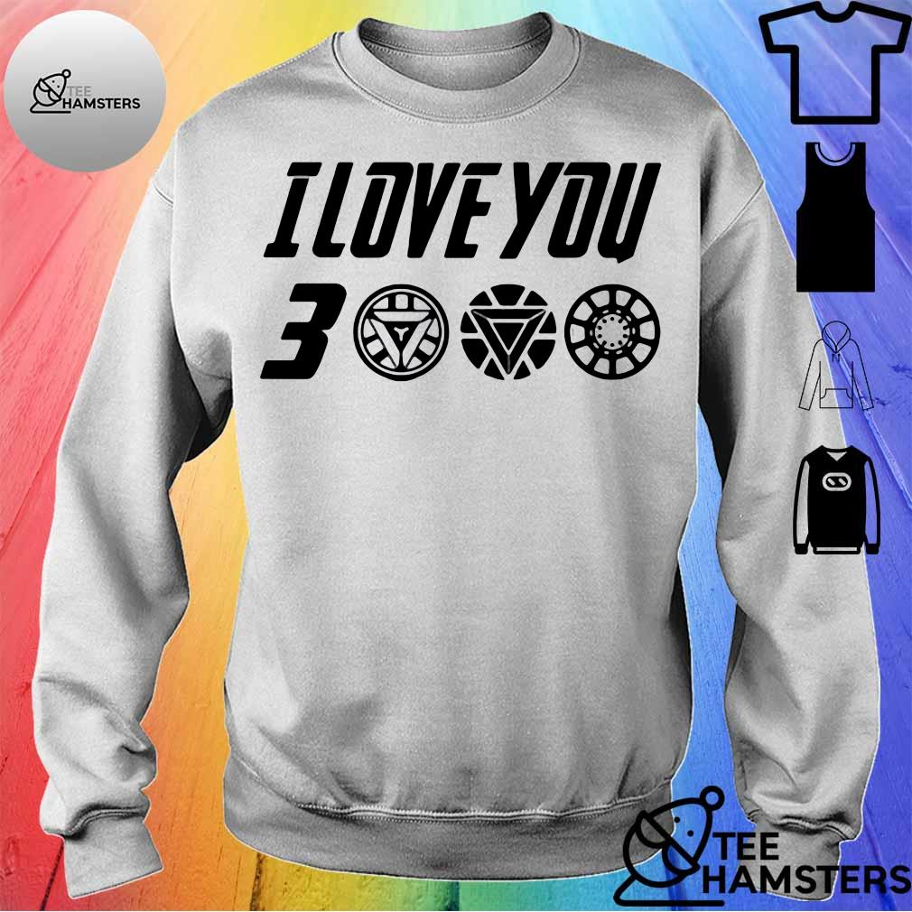 Dad I Love You 3000 Thanks Tony Shirt sweater