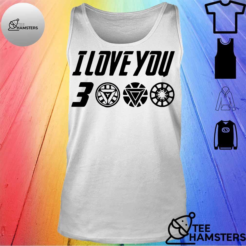 Dad I Love You 3000 Thanks Tony Shirt tank top
