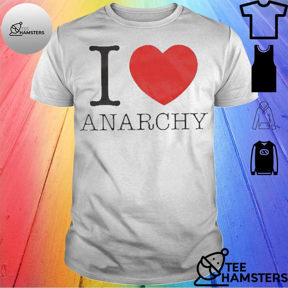 I LOVE HEART ANARCHY SHIRT