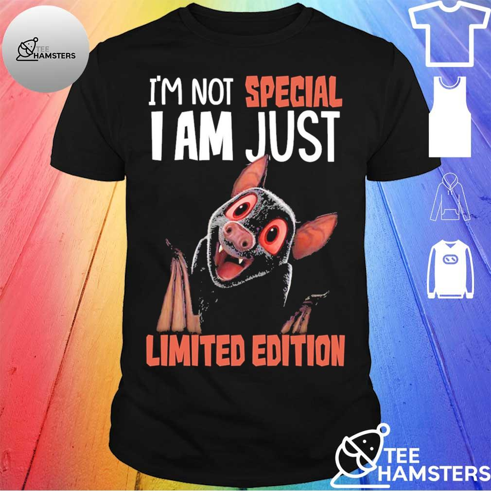 I'm not special I am just Bat Limited Edition shirt