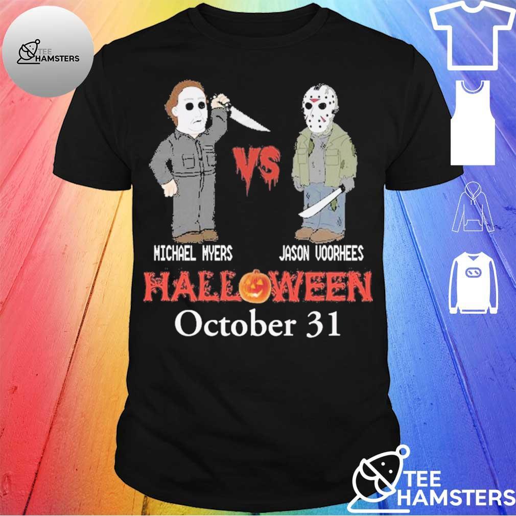Michael vs Myers Jason Voorhees Halloween october 31 shirt