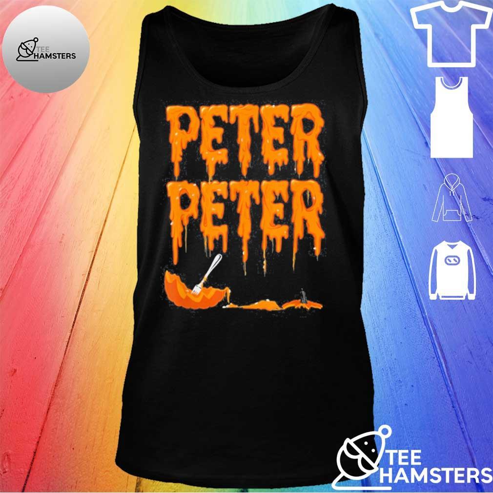 Peter Peter Pumpkin Eater 2020 Shirt tank top