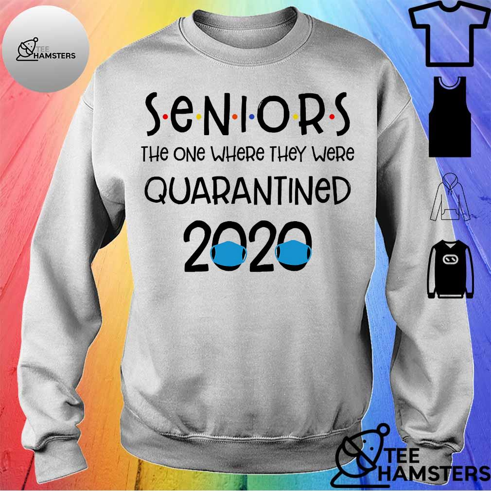 Seniors the one where They were Quarantined 2020 s sweater