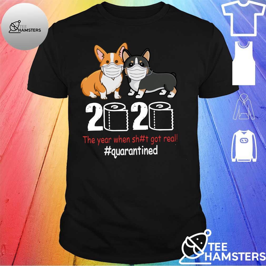 2020 the year when sh#t got #quarantined shirt