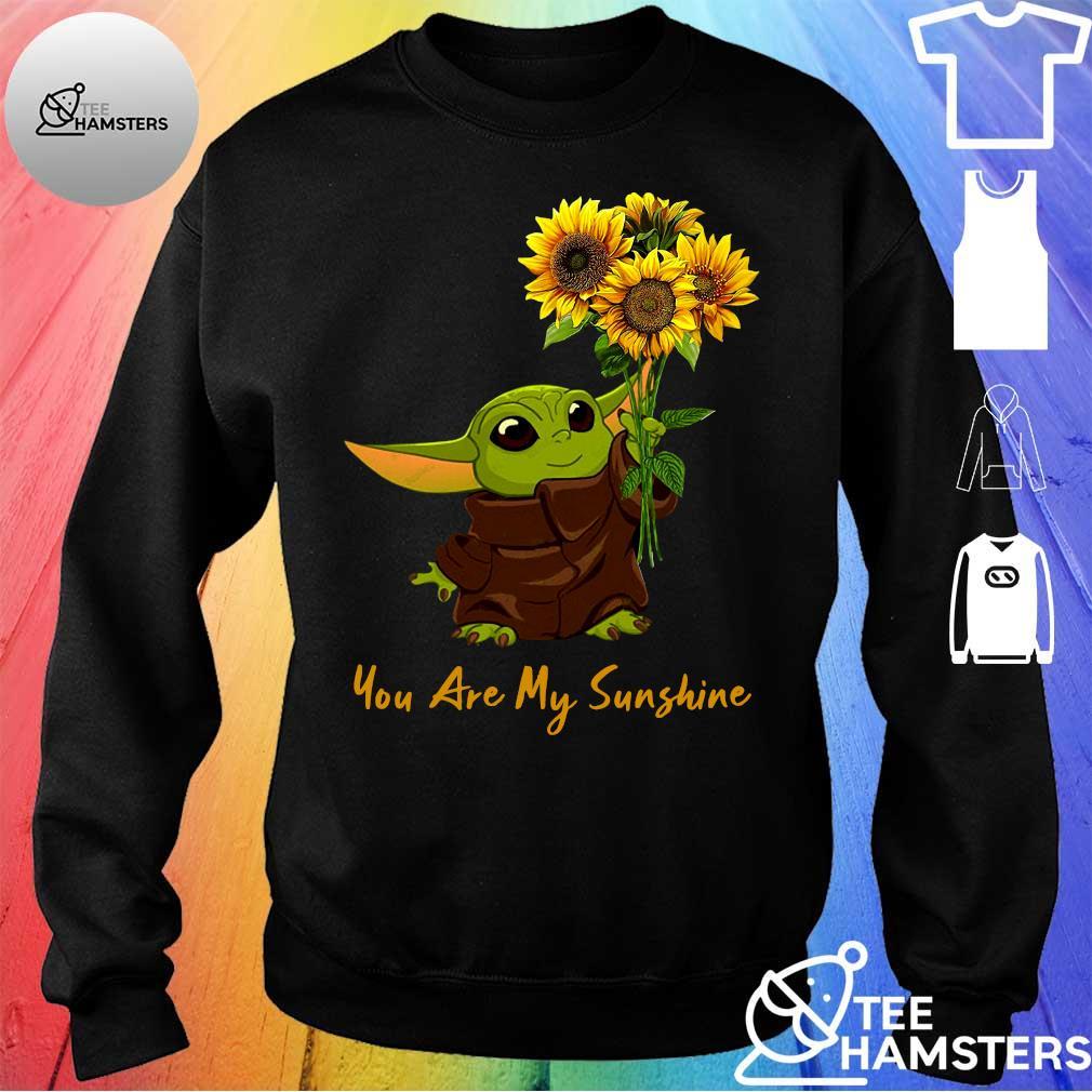 Baby Yoda sunflower you are my sunshine s sweater