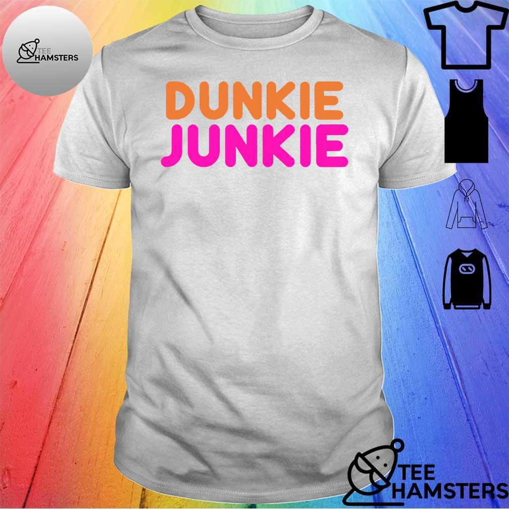 Dunkie junkie shirt