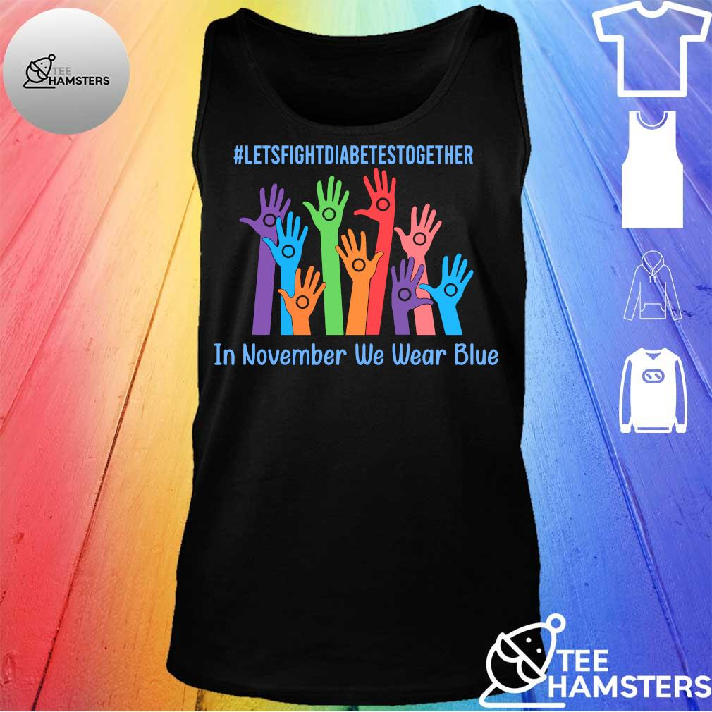 #Letsfightdiabettesstogether hand in november we wear blue s tank top