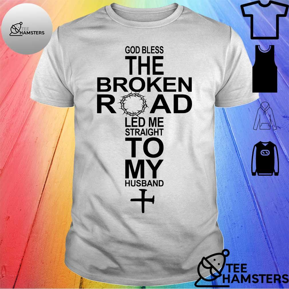 God bless the broken road led me straight to my husband ...