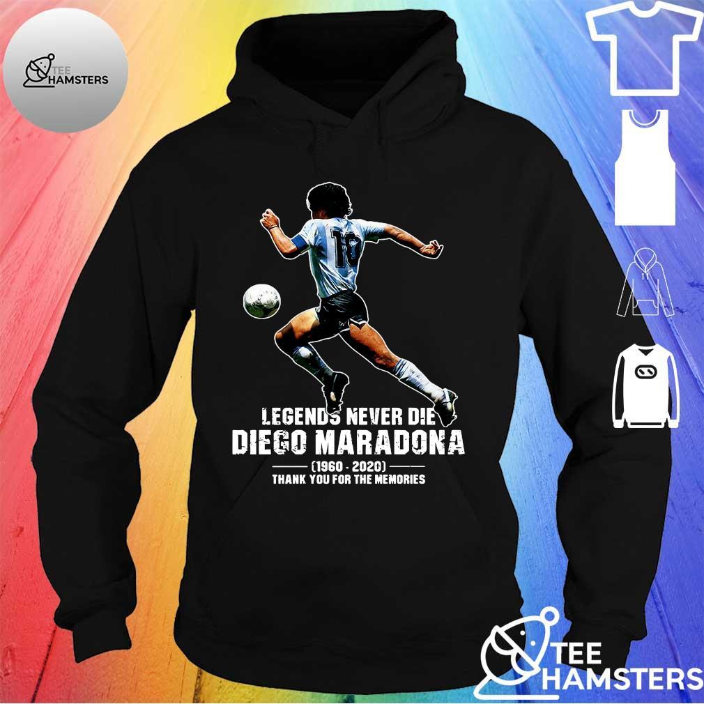 Legends never die diego maradona 1969 - 2020 thank you the memories s hoodie