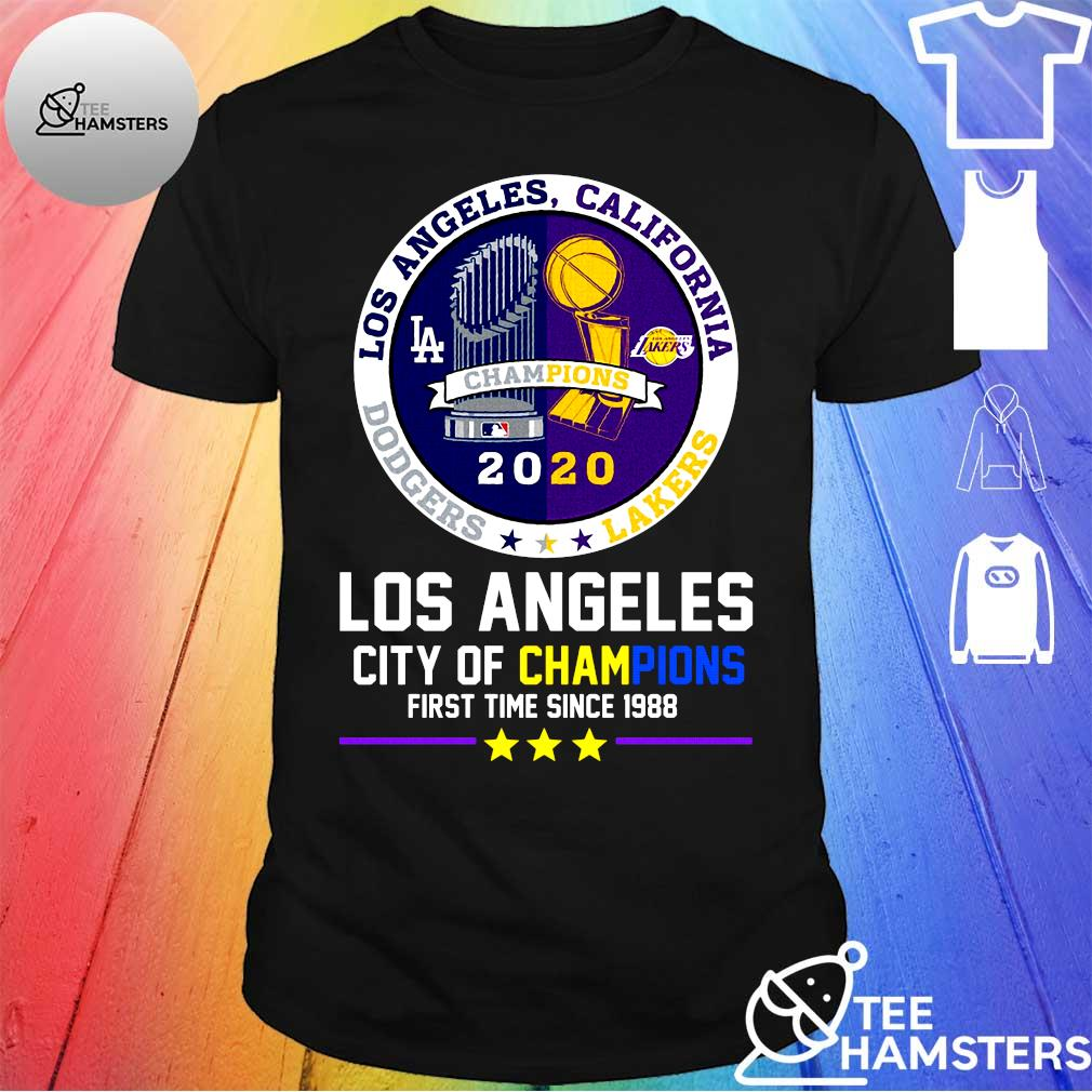 Los angeles california champions 2020 los angeles city of champions first time since 1988 shirt