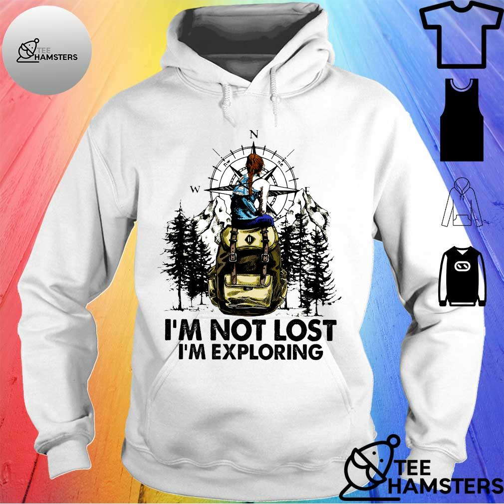 Climb mountain i'm not lost i'm exploring s hoodie