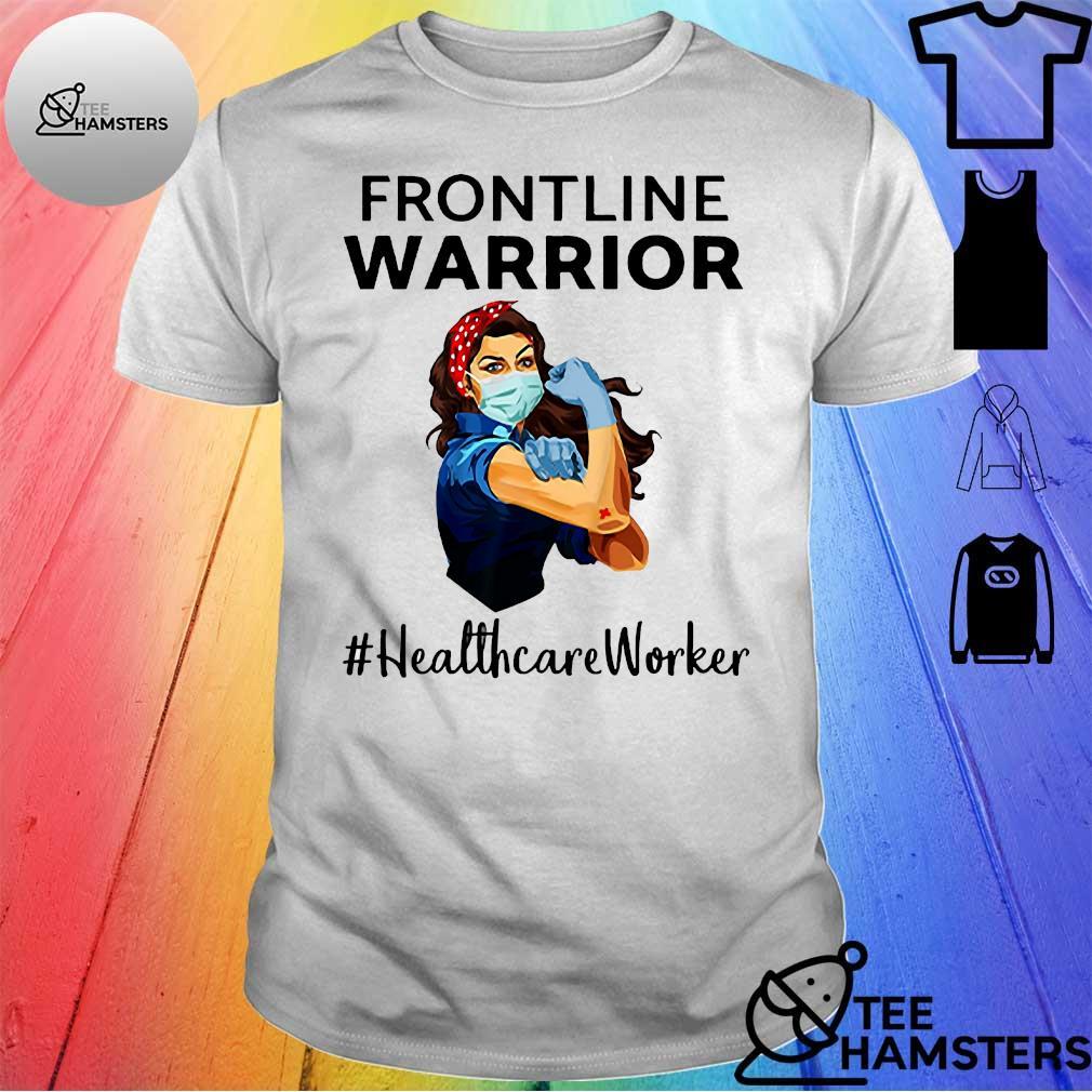 Frontline warrior #healthcare worker shirt