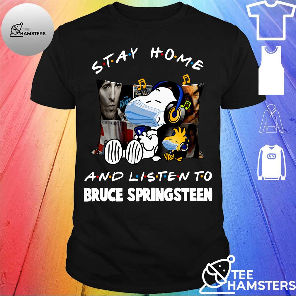 Snoopy stay home and listen to bruce springsteen shirt