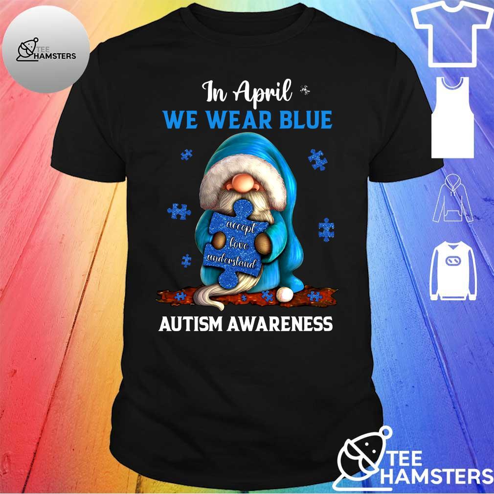 Gnome in april we wear blue autism awareness shirt