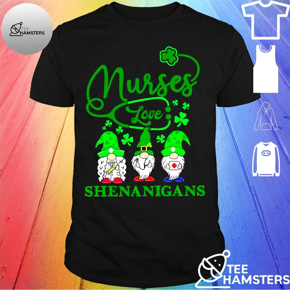 Gnomes Nurses love shenanigans shirt