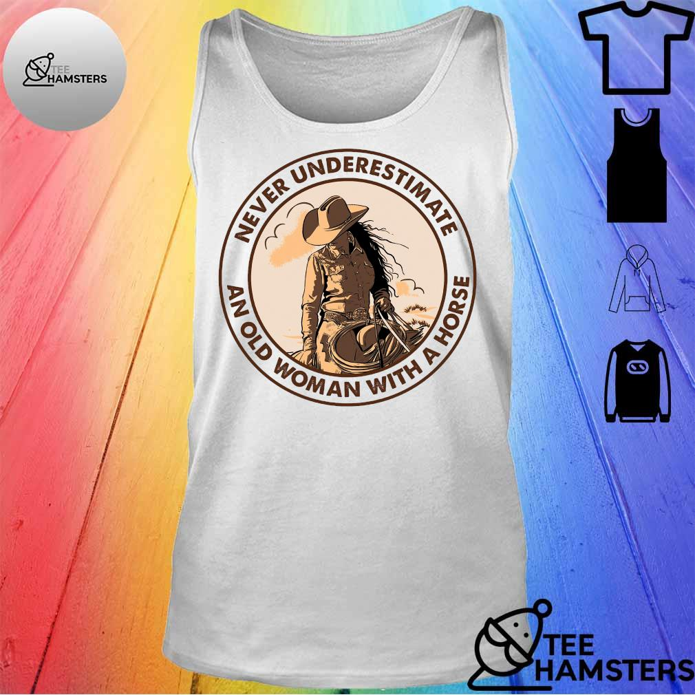 Never underestimate an old woman with a horse s tank top