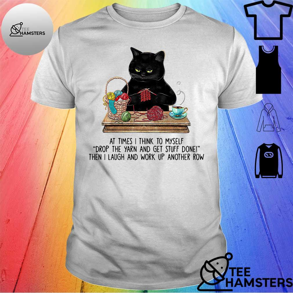 Official black cat at times think to myself shirt