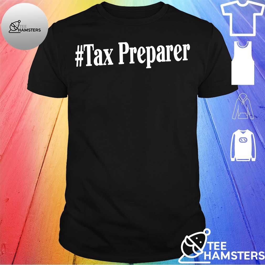 # tax preparer shirt