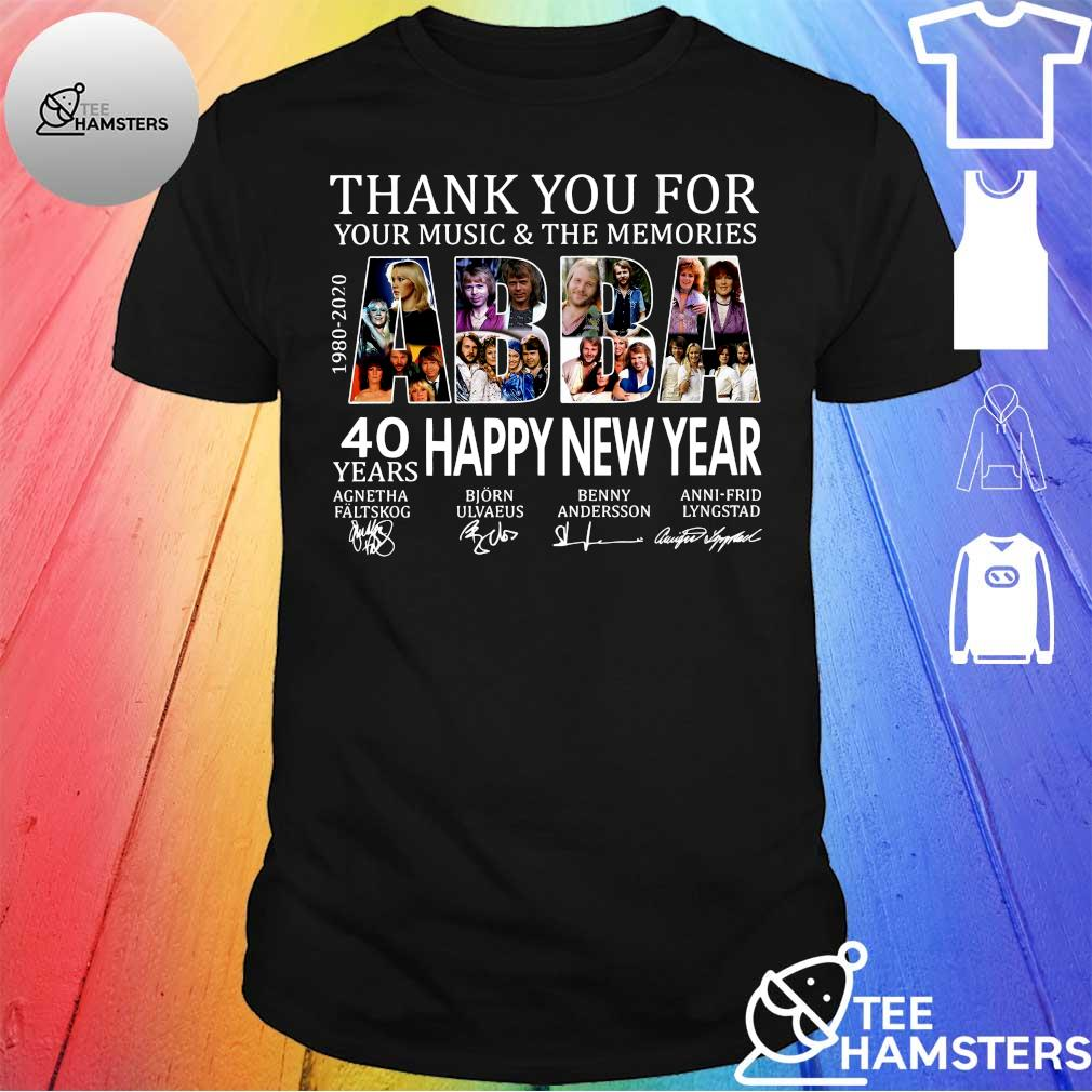 Thank you for your music & the memories ABBA 40years happy new year shirt